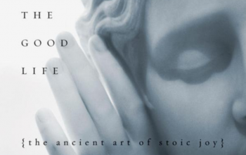 Book: A Guide To The Good Life (Stoicism)